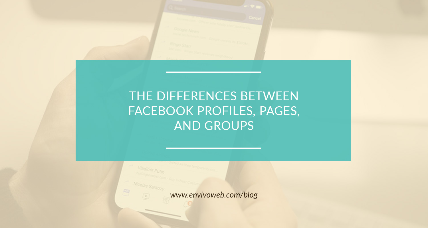 The Differences Between Facebook Profiles, Pages, and Groups
