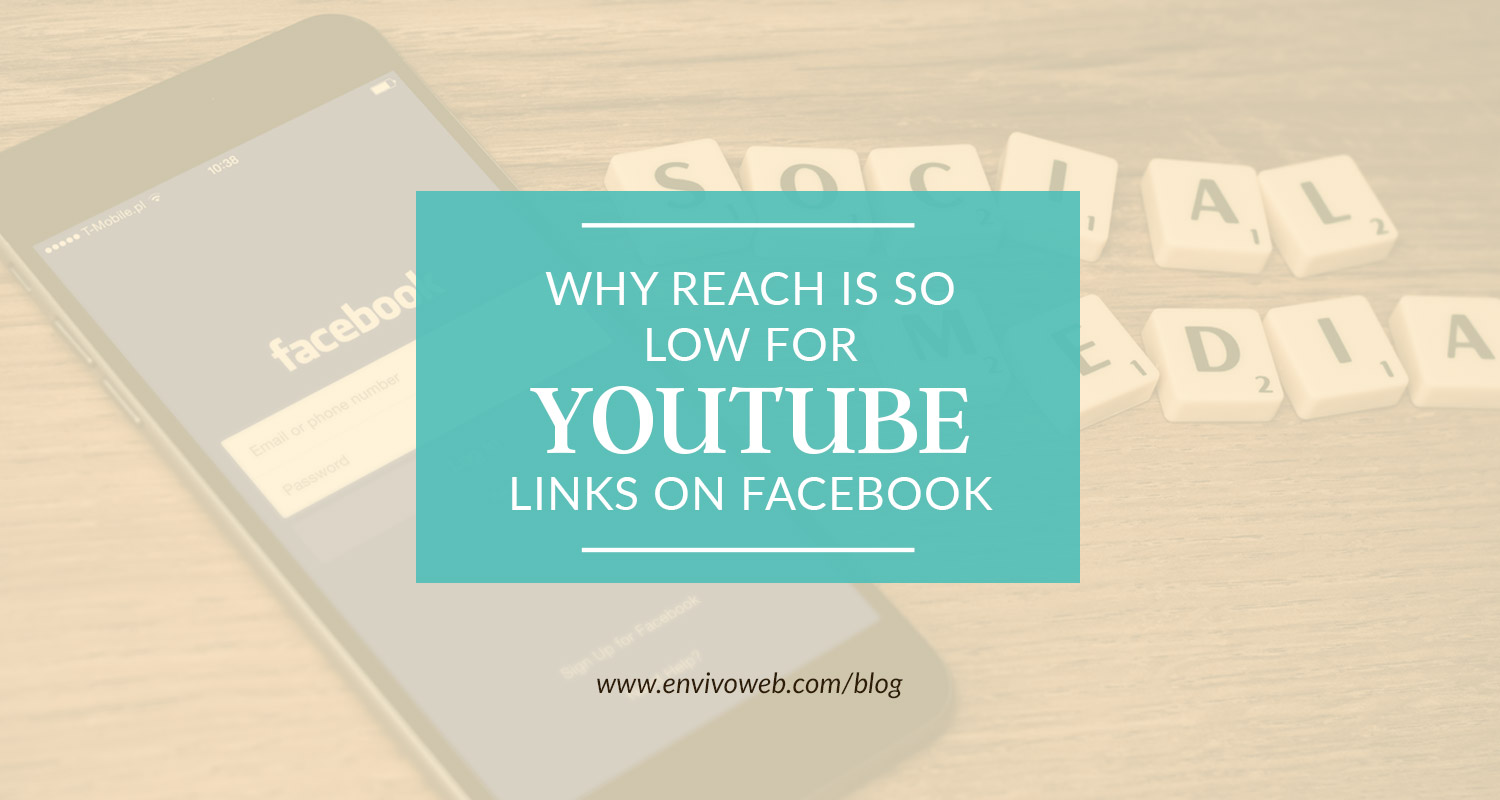 Why Reach Is So Low for YouTube Links on Facebook